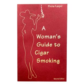 A WOMAN'S GUIDE TO CIGAR SMOKING, RHONA KASPER